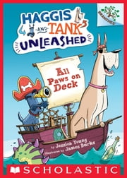 All Paws on Deck: A Branches Book (Haggis and Tank Unleashed #1) ebook by Jessica Young,James Burks