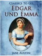 Edgar und Emma ebook by Jane Austen