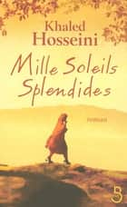 Mille soleils splendides ebook by Khaled HOSSEINI,Valérie BOURGEOIS