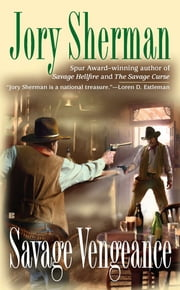 Savage Vengeance ebook by Jory Sherman