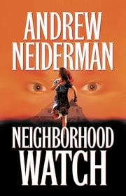 Neighborhood Watch ebook by Andrew Neiderman