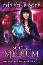 Social Medium ebook by Christine Pope