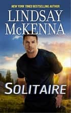 Solitaire ebook by Lindsay McKenna
