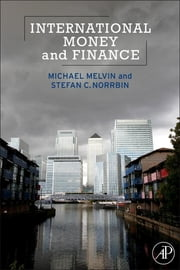 International Money and Finance ebook by Michael Melvin,Stefan Norrbin