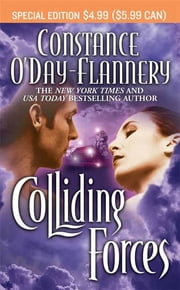 Colliding Forces ebook by Constance O'Day Flannery