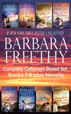 Callaways Boxed Set Books 1-8 Plus Novella! ebook door Barbara Freethy