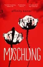 Mischling eBook by Affinity Konar