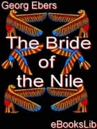 The Bride of the Nile ebook by Georg Ebers