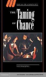 The Taming of Chance ebook by Ian Hacking