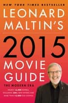 Leonard Maltin's 2015 Movie Guide ebook by Leonard Maltin