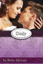 Dody ebook by Betty McLain