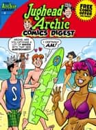 Jughead & Archie Comics Digest #4 ebook by Archie Superstars