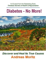 Diabetes - No More! ebook by Moritz, Andreas