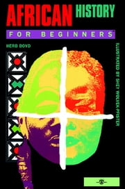 African History For Beginners ebook by Herb Boyd,Shey Wolvek-Pfister