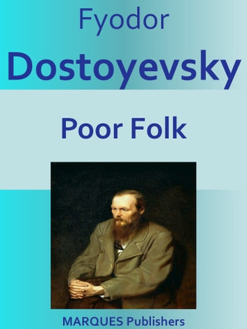 Poor Folk ebook by Fyodor Dostoyevsky
