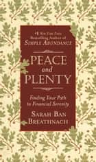 Peace and Plenty ebook by Sarah Ban Breathnach