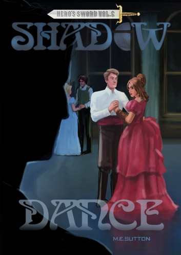 Shadow Dance ebook by M.E. Sutton