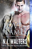 Love in Flames ebook by N.J. Walters