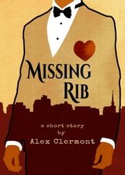 Missing Rib ebook by Alex Clermont