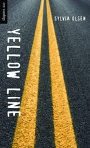 Yellow Line ebook by Sylvia Olsen