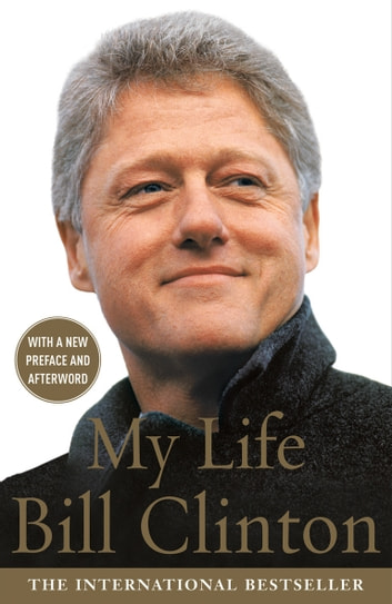 My Life ebook by President Bill Clinton