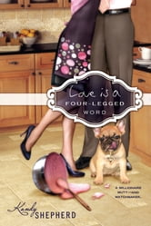 Love is a Four-Legged Word ebook by Kandy Shepherd
