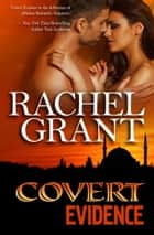 Covert Evidence ebook by Rachel Grant