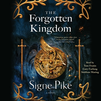 The Forgotten Kingdom audiolibro by Signe Pike
