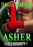 Asher - Force Security Book ebook by