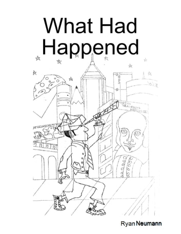 What Had Happened ebook by Ryan Neumann
