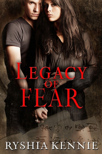 Legacy of Fear ebook by Ryshia Kennie