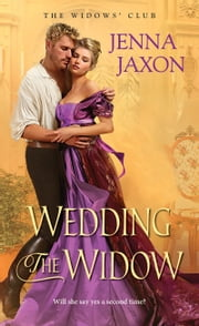 Wedding the Widow ebook by Jenna Jaxon