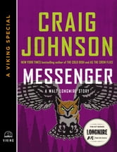 Messenger - A Walt Longmire Story (A Penguin Special from Viking) ebook by Craig Johnson
