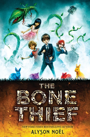 The Bone Thief ebook by Alyson Noel
