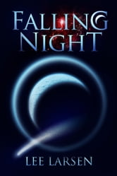 Falling Night ebook by Lee Larsen
