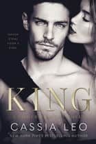 King - A Power Players Novel 電子書 by Cassia Leo