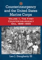 Counterinsurgency and the United States Marine Corps ebook by Leo J. Daugherty