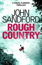 Rough Country - Virgil Flowers 3 ebook by John Sandford