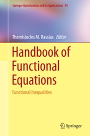 Handbook of Functional Equations - Functional Inequalities ebook by Themistocles M. Rassias