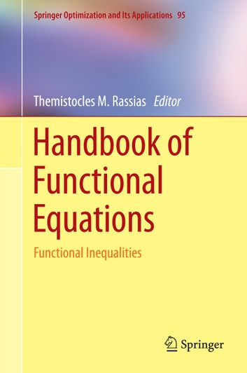 Handbook of Functional Equations - Functional Inequalities ebook by