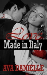 Love Made in Italy ebook by Ava Danielle