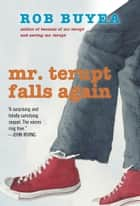 Mr. Terupt Falls Again ebook by Rob Buyea