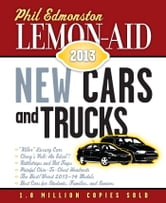 Lemon-Aid New Cars and Trucks 2013 ebook by Phil Edmonston