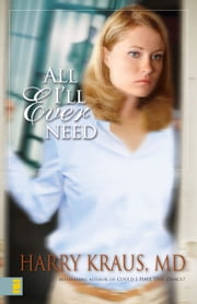 All I'll Ever Need ebook by Harry Kraus
