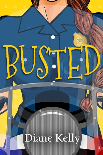 Busted ebook by Diane Kelly