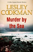 Murder by the Sea ebook by Lesley Cookman