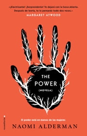 The Power ebook by Naomi Alderman, Ana Guelbenzu