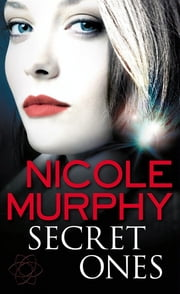 Secret Ones: Dream of Asarlai Book One ebook by Nicole Murphy