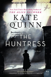 The Huntress - A Novel eBook by Kate Quinn