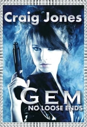 Gem: No Loose Ends ebook by Craig Jones